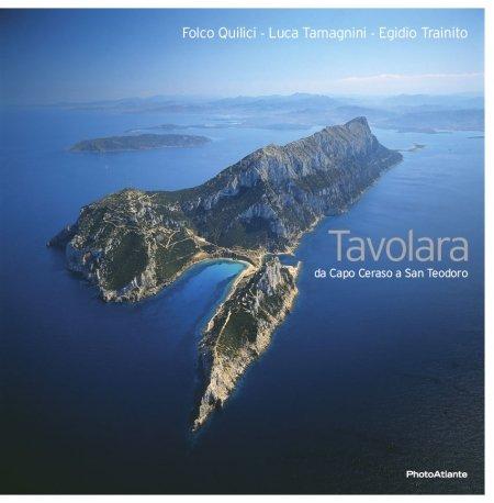Tavolara - Libro fotografico di Folco Quilici, Egidio Trainito e Luca Tamagnini - Photoatlante