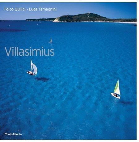 Villasimius - Libro fotografico di Folco Quilici e Luca Tamagnini